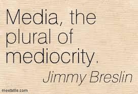 mediocrity media