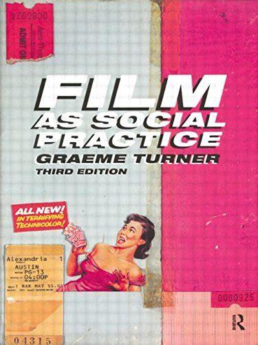 film as Social Practice